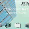 CATALOGUE MÁY LẠNH HITACHI